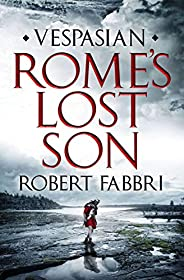 Rome's Lost Son: Vespasian VI (Vespasian Series Book 6) (English Edit