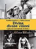 Divine divane visioni. Guida non convenzionale al cinema (Odoya library)