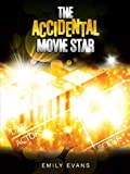 The Accidental Movie Star (English Edition)