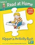 Read at Home: Kipper's Activity Book L2
