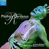 Rameau: Suites de Platée & Dardanus [Import anglais]