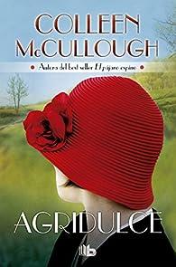 Agridulce par Colleen McCullough