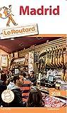 Guide du Routard Madrid par Guide du Routard