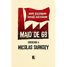 Maio De 68. Explicado A Nicolas Sarkozy (Em Portuguese do Brasil)