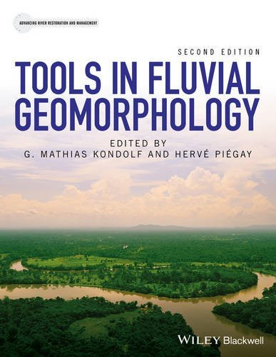 Tools in Fluvial Geomorphology (Advancing River Restoration and Management) by G. Mathias Kondolf (2016-06-13)