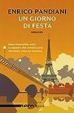 Un giorno di festa. Un romanzo de «Les italiens»
