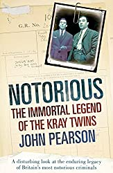 Notorious: The Immortal Legend of the Kray Twins