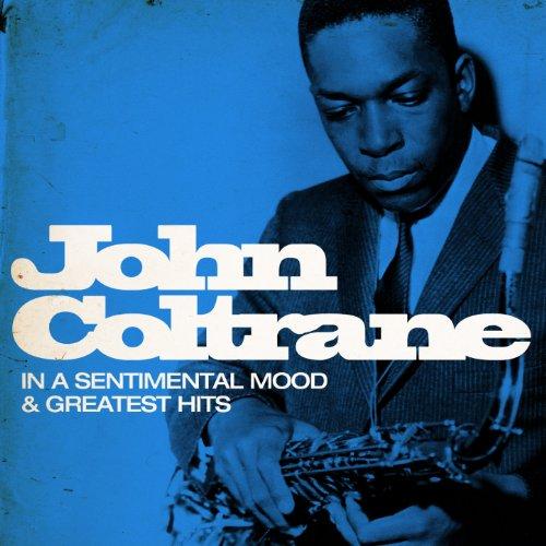 John Coltrane : In a Sentiment...