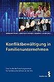 Konfliktbewältigung in Familienunternehmen. Eine Studie des Forschungsinstituts für Familienunternehmen an der Wirtschaftsuniversität Wien