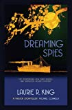 Dreaming Spies (A Mary Russell & Sherlock Holmes Mystery Book 13)