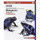 Biologia.blu. Ambiente e sostenibilità. Frontiere della scienza. Con Biology in English. Con espansione online. Per le Scuole superiori
