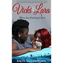 Vicki & Lara (Meeting Each Other Book 1)