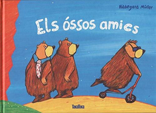 Els óssos amics por Hildegard Müller