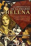 La importancia de llamarse Helena (Tombooktu Historia)