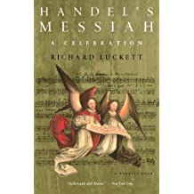 Handel's Messiah: A Celebration by Richard Luckett (1995-10-13)
