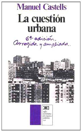 La cuestión urbana (Arquitectura y urbanismo)
