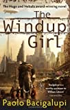 download ebook the windup girl by paolo bacigalupi (2010-12-02) pdf epub