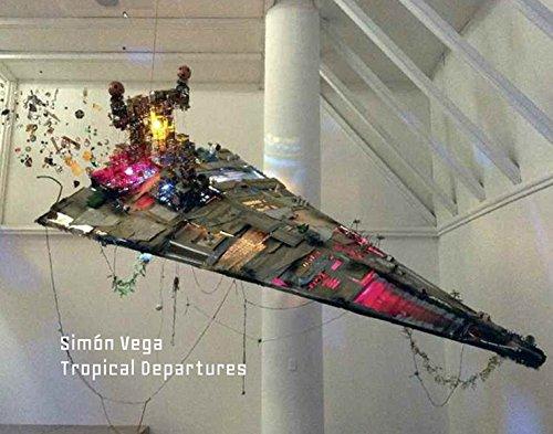 Simón Vega: Tropical Departures