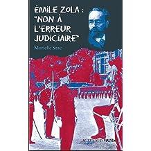 "Emile Zola : ""Non à l'erreur judiciaire"""