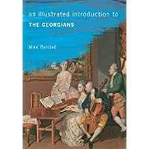 An Illustrated Introduction To The Georgians