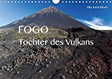 Fogo. Tochter des Vulkans (Wandkalender 2020 DIN A4 quer): Impressionen von Cabo Verdes Insel des...