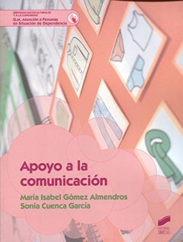 Apoyo a la comunicación (Servicios socioculturales y a la comunidad) por María Isabel/Cuenca García, Sonia Gómez Almendros
