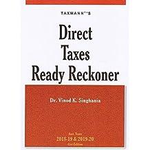 Taxmann's Direct Tax Ready Reckoner 2018-19 by Dr. Vinod K. Singhania