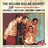 The Million Dollar Quartet (50th Anniversary Special Edition)