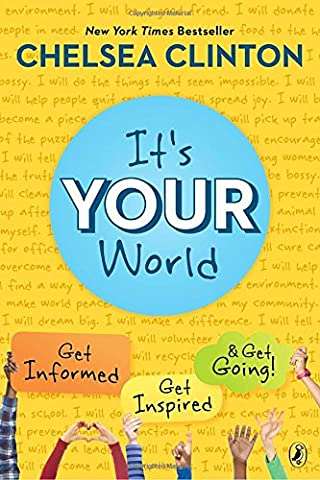 It's Your World: Get Informed, Get Inspired & Get