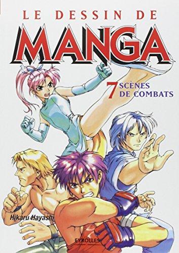 Le Dessin de Manga, tome 7 : Scènes de combats par Société pour l'étude des techniques mangas