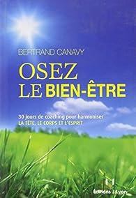 Osez le bien-être par Bertrand Canavy