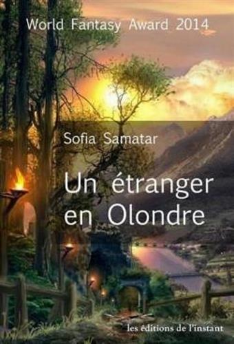 Un étranger en Olondre par Sofia Samatar