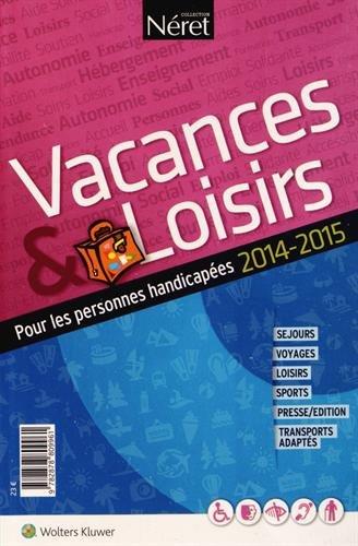 Vacances et loisirs pour personnes handicapées 2014-2015