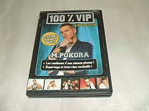 100 % VIP LE DVD COLLECTOR M.POKORA /LES COULISSES D'UNE SEANCE PHOTOS!/REPORTAGE ET INTERVIEW EXCLUSIFS.