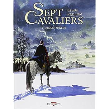 Sept Cavaliers, Tome 1 : Le Margrave héréditaire
