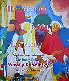 Das bunte Leben. Wassily Kandinsky im Lenbachhaus