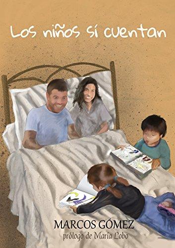 Los niños sí cuentan por Marcos Gómez Juan