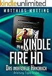 Kindle Fire und Fire HD - das inoffiz...