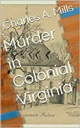 Murder in Colonial Virginia
