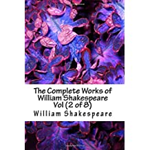The Complete Works of William Shakespeare Vol (2 of 8) (7999147)