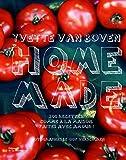 Home made - 200 recettes comme à la maison faites avec amour