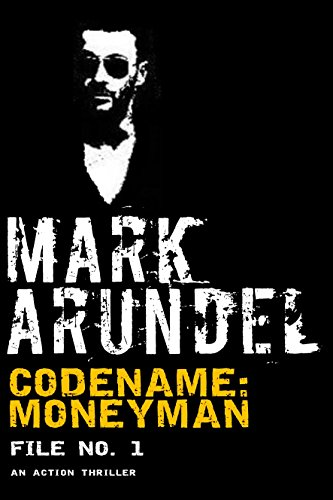 Codename: Moneyman (Codename File Book 1)