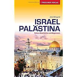 Reiseführer Israel und Palästina: Kultur, Geschichte und Gegenwart (Trescher-Reihe Reisen) Autovermietung Israel