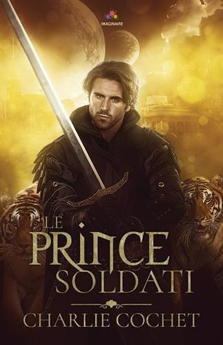 Le prince Soldati par Charlie Cochet