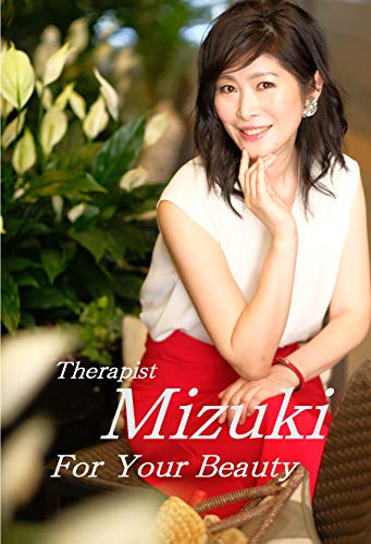 Therapist Mizuki for your Beauty book cover