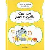 Cuentos para ser feliz: Historias para ayudar a los más pequeños a vivir mejor (Luna Papel)