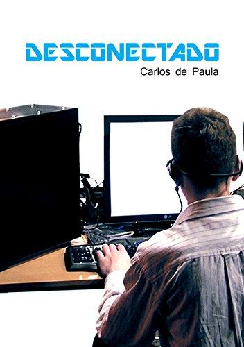 Desconectado (Portuguese Edition) por Carlos de Paula