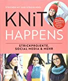 Knit happens - Stricken mit Susi Strickliesel: Strickprojekte, Social Media und mehr
