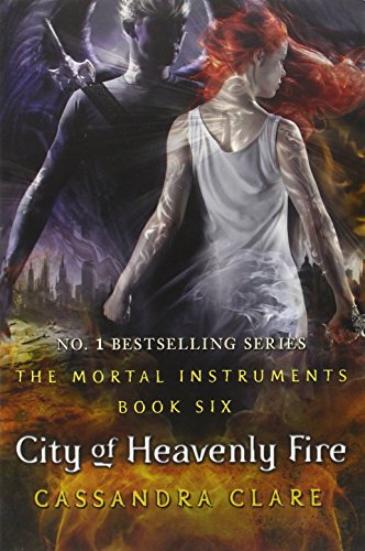 The Mortal Instruments 6. City Of Heavenly Fire