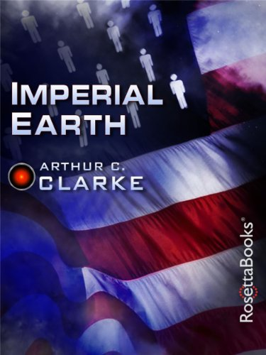 Imperial Earth (Arthur C. Clarke Collection) (English Edition)
